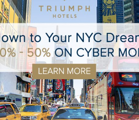 Triumph Hotels Announces 'The Countdown to Your NYC Dream Trip' Cyber Monday Promotion
